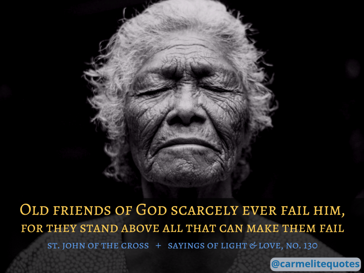 JUANdelaCRUZ - Sayings 130 - Old friends of God